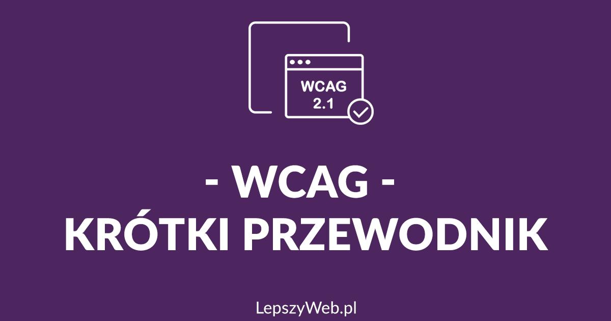 zdjęcie lub grafika do zasobu: Jak spełnić WCAG (Krótki poradnik)